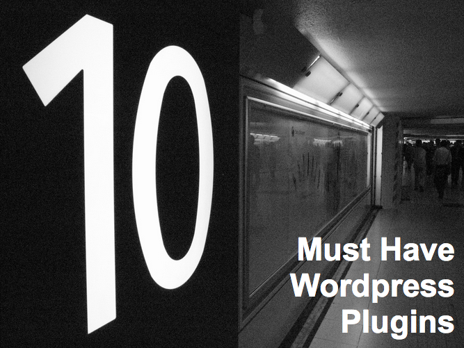 10 Must Have Plugins to GROW Your Blog